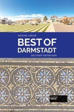 Best of Darmstadt von Kibler,  Michael