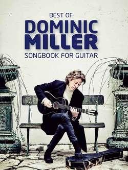 Best Of Dominic Miller – Songbook For Guitar von Miller,  Dominic
