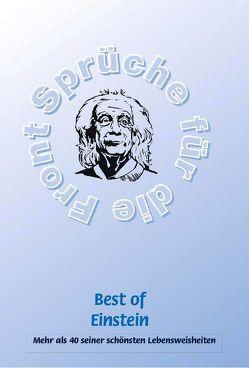 Best of Einstein – Mehr als 40 seiner schönsten Weisheiten von Adam,  Stefan, Schütze,  Frank, Schütze,  Monique