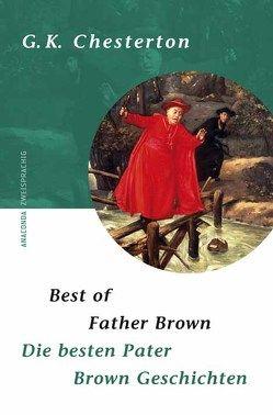 Best of Father Brown / Die besten Pater Brown Geschichten von Chesterton,  Gilbert K