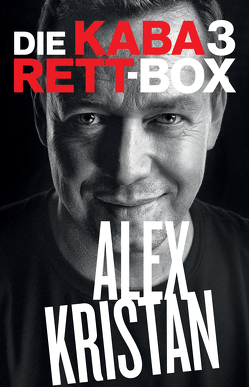 Edition Best of Kabarett Set: Alex Kristan von Kristan,  Alex