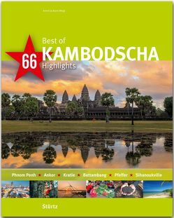 Best of Kambodscha – 66 Highlights von Weigt,  Annett und Mario