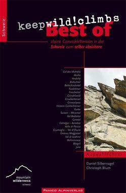 "Best of ""keep wild! climbs"" von Blum,  Christoph, Silbernagel,  Daniel"