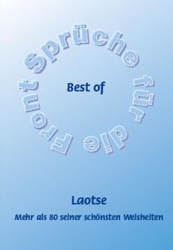 Best of Laotse – Mehr als 80 seiner schönsten Weisheiten von Schütze,  Frank