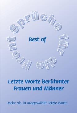 Best of – Letzte Worte berühmter Frauen und Männer von Schütze,  Frank