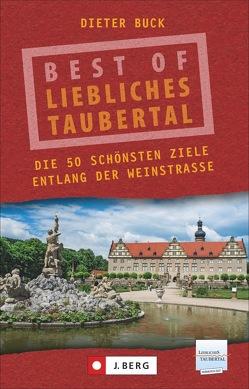 Best of Liebliches Taubertal von Buck,  Dieter