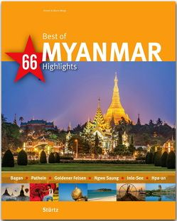 Best of Myanmar – 66 Highlights von Weigt,  Annett und Mario