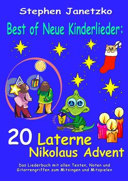 Best of Neue Kinderlieder – 20 Laterne Nikolaus Advent von Janetzko,  Stephen