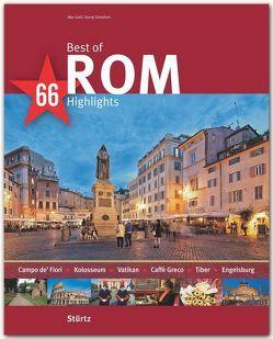 Best of Rom – 66 Highlights von Galli,  Max, Schwikart,  Georg