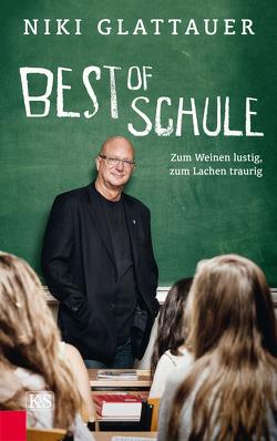 Best of Schule von Glattauer,  Niki