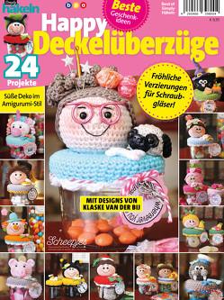 Best of Simply Häkeln: Happy Deckelüberzüge von bpa media GmbH, Klaske,  van der Bij