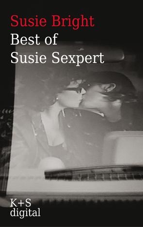 Best of Susie Sexpert von Bright,  Susie, Krug,  Andrea, Méritt,  Laura, Schadenberg,  Dagmar, Scheuch,  Birgit