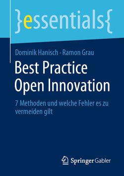 Best Practice Open Innovation von Grau,  Ramon, Hanisch,  Dominik