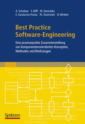 Best Practice Software-Engineering von Biffl,  Stefan, Demolsky,  Markus, Gostischa-Franta,  Erik, Östreicher,  Thomas, Schatten,  Alexander, Winkler,  Dietmar