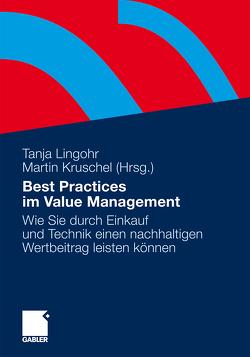 Best Practices im Value Management von Kruschel,  Martin, Lingohr,  Tanja