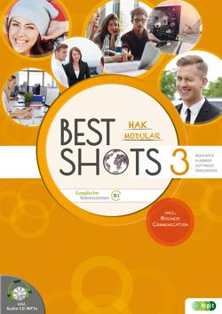 Best Shots 3 – modular. HAK/HUM inkl. Audio-CD von Gottinger,  Brigitte, Klammer,  Matthias, Mühlböck,  Ralf, Pargfrieder,  Andrea
