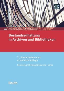 Bestandserhaltung in Archiven und Bibliotheken – Buch mit E-Book von Allscher,  Thorsten, Haberditzl,  Anna