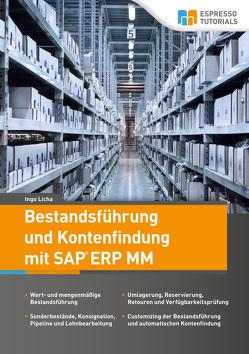 Bestandsführung und Kontenfindung mit SAP ERP MM von Licha,  Ingo