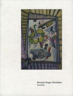 Bestandskatalog des Städtischen Kunstmuseums Spendhaus Reutlingen / Riccarda Gregor-Grieshaber von Christadler,  Maike, Gottschlich,  Ralf, Thurow,  Beate