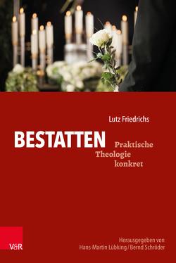 Bestatten von Friedrichs,  Lutz, Lübking,  Hans-Martin, Schroeder,  Bernd