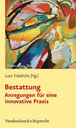 Bestattung von Friedrichs,  Lutz
