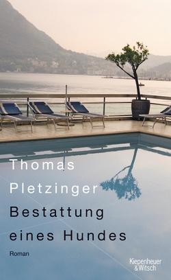 Bestattung eines Hundes von Pletzinger,  Thomas