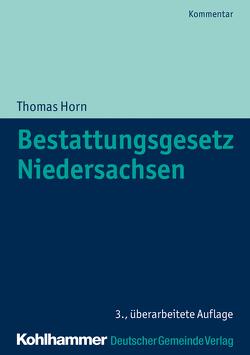 Bestattungsgesetz Niedersachsen von Horn,  Thomas