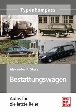 Bestattungswagen von Storz,  Alexander F.