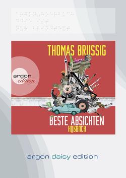 Beste Absichten (DAISY Edition) von Brussig,  Thomas, Kaminski,  Stefan