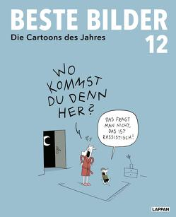Beste Bilder – Die Cartoons des Jahres 12 von Diverse, Haubner,  Antje, Kleinert,  Wolfgang, Schwalm,  Dieter