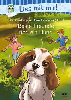 Beste Freunde und ein Hund von Fernández,  Daniel, Konstantinou,  Silvia