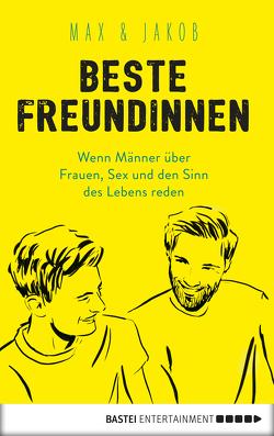 Beste Freundinnen von Jakob,  Max &