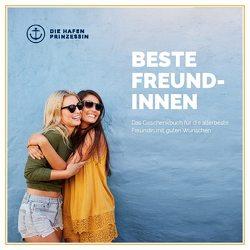 Beste Freundinnen von Hafenprinzessin,  Die
