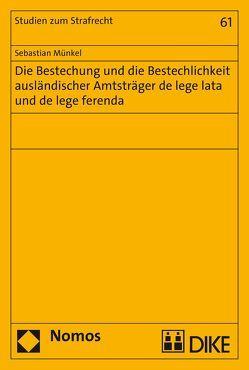 Bestechung und Bestechlichkeit ausländischer Amtsträger von Münkel,  Sebastian