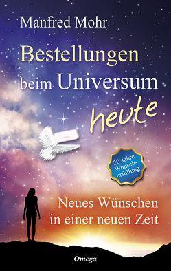 Bestellungen beim Universum heute von Mohr,  Manfred