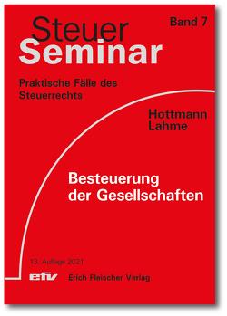 Besteuerung der Gesellschaften von Hottmann,  Jürgen, Lahme,  Stefan