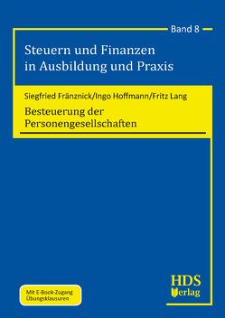 Besteuerung der Personengesellschaften von Fränznick,  Siegfried, Hoffmann,  Ingo, Lang,  Fritz