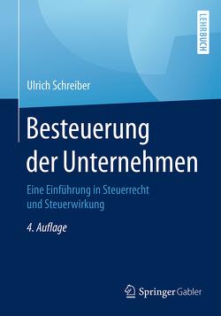 Besteuerung der Unternehmen von Schreiber,  Ulrich