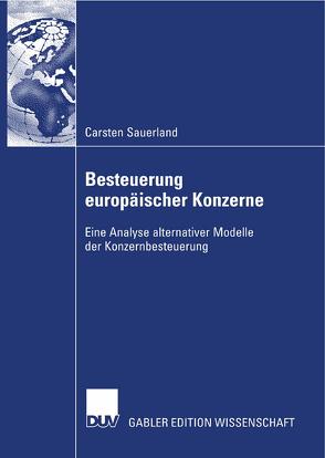 Besteuerung europäischer Konzerne von Sauerland,  Carsten