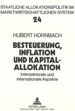 Besteuerung, Inflation und Kapitalallokation