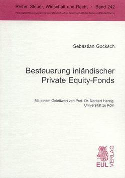 Besteuerung inländischer Private Equity-Fonds von Gocksch,  Sebastian, Herzig,  Norbert