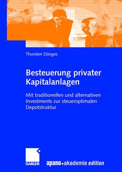Besteuerung privater Kapitalanlagen von apano akademie gmbh, Dönges,  Thorsten