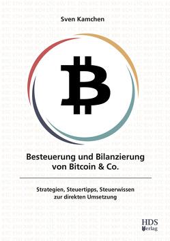 Besteuerung und Bilanzierung von Bitcoin & Co. von Kamchen,  Sven