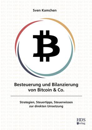 Besteuerung und Bilanzierung von Kryptowährungen von Kamchen,  Sven