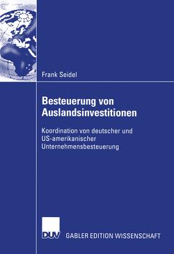 Besteuerung von Auslandsinvestitionen von Seidel,  Frank