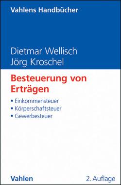 Besteuerung von Erträgen von Kroschel,  Jörg, Wellisch,  Dietmar