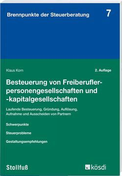 Besteuerung von Freiberuflerpersonengesellschaften und -kapitalgesellschaften von Korn,  Klaus