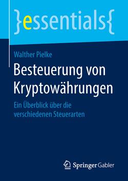 Besteuerung von Kryptowährungen von Pielke,  Walther