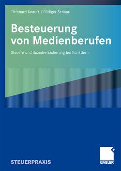 Besteuerung von Medienberufen von Knauft,  Reinhard, Schaar,  Rüdiger