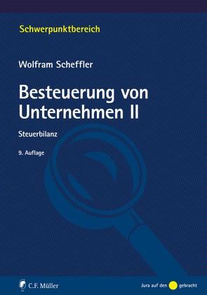 Besteuerung von Unternehmen II von Scheffler,  Wolfram